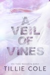 A Veil of Vines by Tillie Cole Cover Reveal