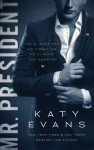 Mr. President (White House Series #1) by Katy Evans Review
