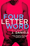 Four Letter Word by J. Daniels Review, Excerpt + Giveaway
