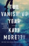 The Vanishing Year by Kate Moretti Review