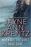 When All the Girls Have Gone by Jayne Ann Krentz Review