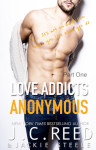 Love Addicts Anonymous by J.C Reed & Jackie Steele Book Promo