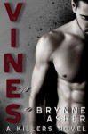 Vines (The Killers Book 1) by Brynne Asher Review
