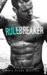 Rule Breaker by Kat and Stone Bastion Release Day Review