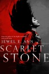 Release Day Review + Giveaway – SCARLET STONE by JEWEL E. ANN