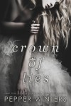 COVER REVEAL & EXCERPT: Crown of Lies by Pepper Winters