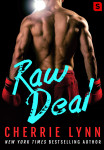 RAW DEAL by CHERRIE LYNN: Teaser Blitz