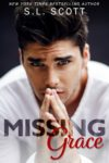 Release Blitz + Giveaway – MISSING GRACE by S.L. SCOTT