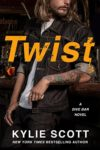 New Review – TWIST (DIVE BAR #2) by KYLIE SCOTT