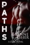 Review: PATHS (A KILLERS NOVEL) by BRYNNE ASHER