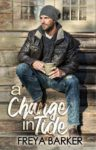 Release Blitz: A CHANGE IN TIDE by FREYA BARKER