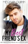 Cover Reveal: MY BEST FRIEND'S EX by MEGHAN QUINN