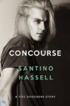 EXCLUSIVE Excerpt + Interview: CONCOURSE (FIVE BOROUGHS #5) by SANTINO HASSELL