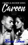 Release Blitz: CAREEN (CROWN AND ANCHOR #3) by KERRI ANN