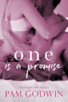 Release Blitz + Review – ONE IS A PROMISE (TANGLED LIES #1) by PAM GODWIN
