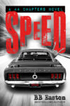 Cover Reveal + Excerpt & Giveaway: SPEED by BB EASTON
