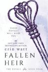 New Review: FALLEN HEIR (THE ROYALS #4) by ERIN WATT