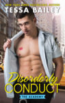 Book Promo + Excerpt: DISORDERLY CONDUCT (THE ACADEMY) by TESSA BAILEY