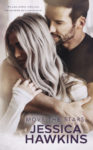 Review: MOVE THE STARS (SOMETHING IN THE WAY #3) by JESSICA HAWKINS