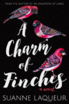 A CHARM OF FINCHES (VENERY, #2) by SUANNE LAQUER