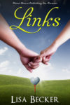 Book Promo: LINKS by LISA BECKER