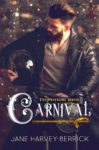 Chapter Reveal: CARNIVAL (THE TRAVELING SERIES) by JANE HARVEY-BERRICK