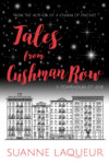 TALES FROM CUSHMAN ROW (VENERY) by SUANNE LAQUEUR