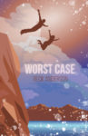 WORST CASE by BECK ANDERSON