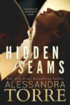 New Release: HIDDEN SEAMS by ALEXANDRA TORRE