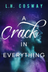 THE CRACKS DUET by L.H. COSWAY
