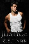Release Day Blitz + Giveaway: JUSTICE: CREED BROTHERS BOOK ONE by KC LYNN