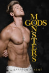 Cover Reveal: GODS & MONSTERS by SAFFRON A. KENT