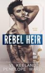 Cover Reveal: REBEL HEIR by VI KEELAND & PENELOPE WARD