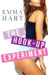 Cover Reveal: THE HOOK-UP EXPERIMENT by EMMA HART