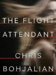 THE FLIGHT ATTENDANT by CHRIS BOHJALIAN
