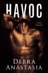 Cover Reveal + Giveaway: HAVOC by DEBRA ANASTASIA