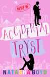Excerpt + Giveaway: ACCIDENTAL TRYST by NATASHA BOYD