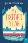 ★ Giveaway★ MY OXFORD YEAR by JULIA WHELAN