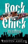 Surprise New Release: ROCK CHICK REBORN (ROCK CHICK #9) by KRISTEN ASHLEY