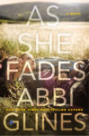 Excerpt: AS SHE FADES by ABBI GLINES