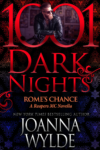 Release Day Blitz + Excerpt: ROME'S CHANCE (REAPER'S MC) by JOANNA WYLDE
