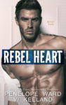 Release Day Launch: REBEL HEART by PENELOPE WARD and VI KEELAND