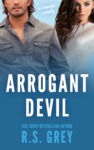 Release Day Blitz: ARROGANT DEVIL by R.S. GREY