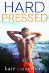 Release Blitz + Excerpt: HARD PRESSED by KATE CANTERBARY
