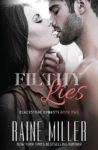New Release: FILTHY LIES (BLACKSTONE DYNASTY #2) by RAINE MILLER
