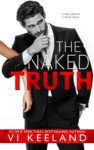 New Release!! THE NAKED TRUTH by VI KEELAND