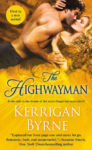 Review: THE HIGHWAYMAN (VICTORIAN REBELS #1) by KERRIGAN BYRNE
