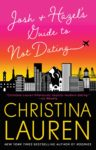 JOSH + HAZEL'S GUIDE TO NOT DATING by CHRISTINA LAUREN