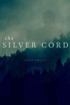 New Review: THE SILVER CORD by ANONYMOUS