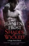 Excerpt + Giveaway: SHADES OF WICKED (A NIGHT REBEL BOOK) by JEANIENE FROST